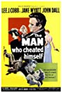 The Man Who Cheated Himself (1950) Poster