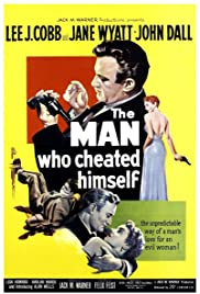 The Man Who Cheated Himself (1950) Poster - Movie Forum, Cast, Reviews