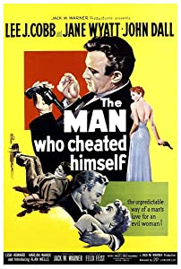 Adult movies downloadable The Man Who Cheated Himself [avi]
