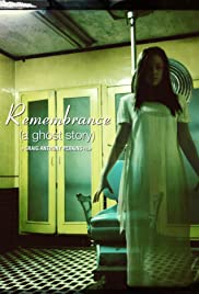 Remembrance (a Ghost Story) Poster