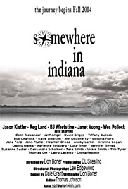 Somewhere in Indiana (2004) - IMDb