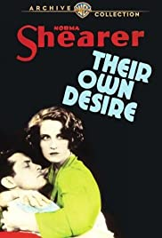 Their Own Desire(1929) Poster - Movie Forum, Cast, Reviews