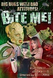 Bite Me!(2004) Poster - Movie Forum, Cast, Reviews