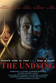 The Undying(2009) Poster - Movie Forum, Cast, Reviews