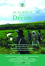 In Pursuit of a Dream