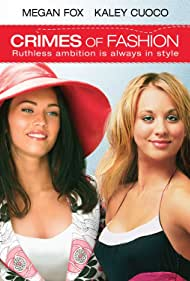 Kaley Cuoco and Megan Fox in Crimes of Fashion (2004)