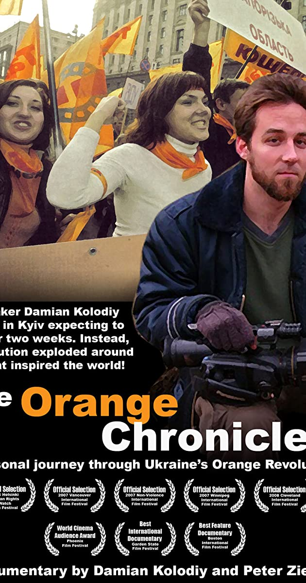 The Orange Chronicles (2007) - IMDb