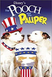 The Pooch and the Pauper (2000) Poster - Movie Forum, Cast, Reviews