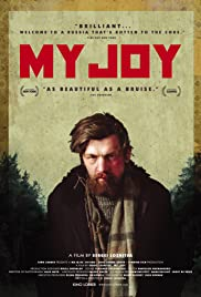 My Joy (2010) Poster - Movie Forum, Cast, Reviews