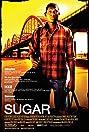 Sugar (2008) Poster