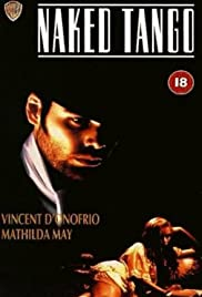 Naked Tango (1990) starring Vincent D'Onofrio on DVD on DVD