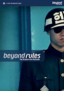Beyond Rules the Search for Freedom