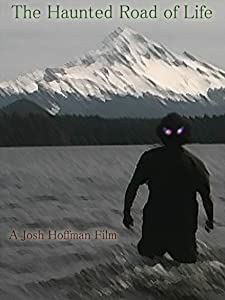 Direct link for downloading movies The Haunted Road of Life [Mp4]