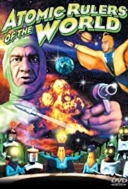 Atomic Rulers(1965) Poster - Movie Forum, Cast, Reviews