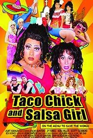 Taco Chick and Salsa Girl (2005)