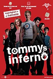 Tommys Inferno(2005) Poster - Movie Forum, Cast, Reviews