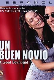 be0a25ba9d0 Un buen novio (1998) - IMDb