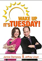 Wake Up, It's Tuesday!
