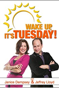 Primary photo for Wake Up, It's Tuesday!