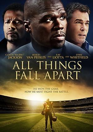 Movie All Things Fall Apart (2011)
