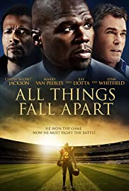 All Things Fall Apart (2011) 720p