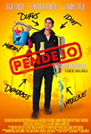 Pendejo (Idiot) Poster