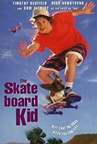 Primary photo for The Skateboard Kid