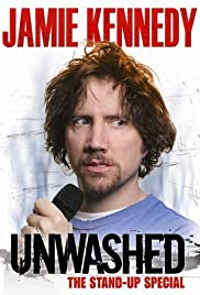 Jamie Kennedy: Unwashed (2006) Poster - Movie Forum, Cast, Reviews