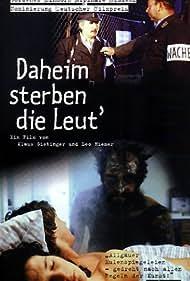 Daheim sterben die Leut' (1985)