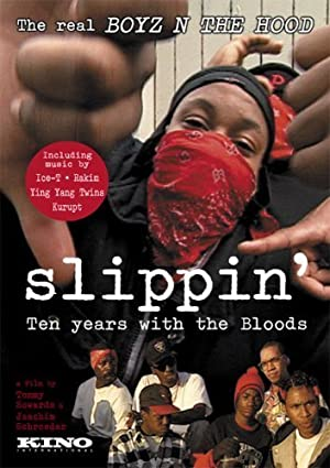 Where to stream Slippin': Ten Years with the Bloods