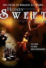 Honey Sweet Love... Poster