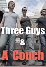 Three Guys & a Couch