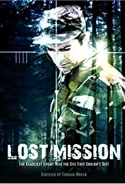 Lost Mission (2008) Poster - Movie Forum, Cast, Reviews