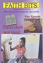 Faith Bits: Thou Shalt Not Steal