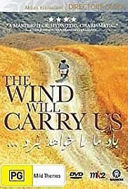 The Wind Will Carry Us Poster