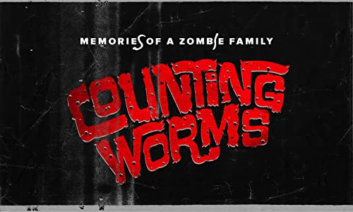 Watch a spanish movie Counting Worms: Memories of a Zombie Family by Jason L. Wang [BluRay]