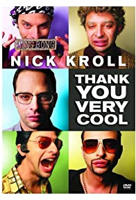 Primary photo for Nick Kroll: Thank You Very Cool