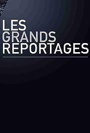 Les grands reportages Poster