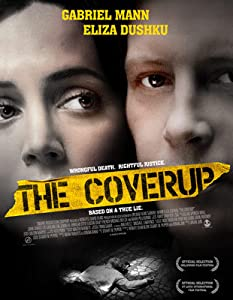 Watch fullmovie online The Coverup by Rob Schmidt [4K]
