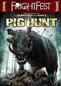 Pig Huntโครตหมูป่าฆ่าไม่ได้
