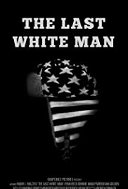 The Last White Man Poster