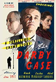 Hank Botwinik, Jos Smit, and Erika Minderop in The Darby Case (2017)