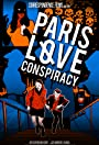 Paris Love Conspiracy