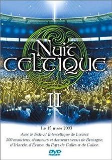 Nuit Celtique II (2003 Video)