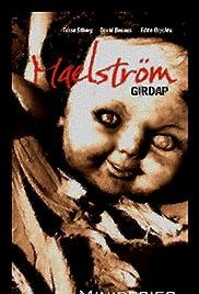 Maelstrom Poster - TV Show Forum, Cast, Reviews