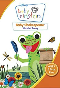Primary photo for Baby Einstein: Baby Shakespeare World of Poetry