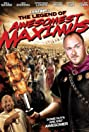 The Legend of Awesomest Maximus (2011) Poster