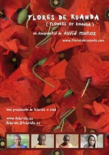 Flores de Ruanda (2008)