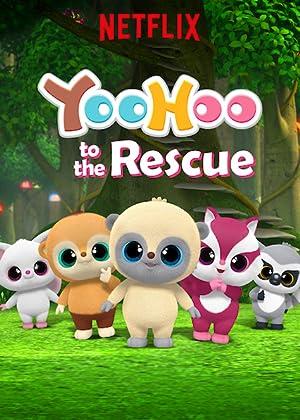 Where to stream YooHoo to the Rescue