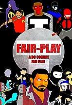 Fair Play a Dc Fan Film
